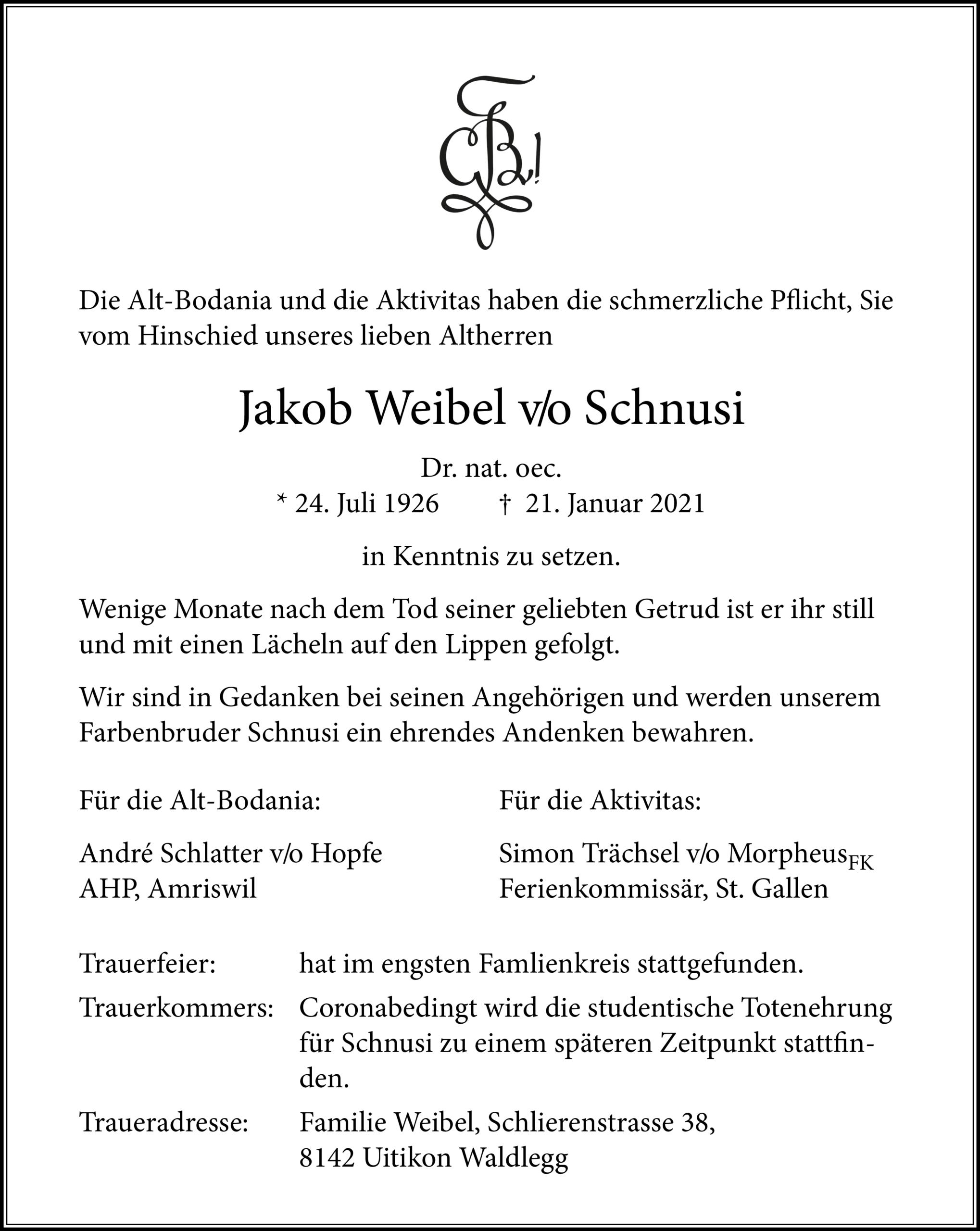 Jakob Weibel v/o Schnusi †